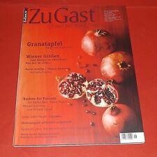 ZuGast Nr. 18 2018 Genuss mit allen Sinnen - Granatapfel - ungelesen