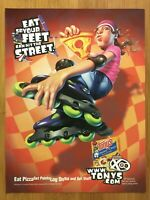 2001 Tony's Pizza Print Ad/Poster 90's Kid Xtreme Sports Rollerblading Girl Art!