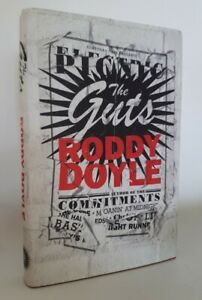 The Guts By Roddy Doyle, Jonathan Cape 2013 True 1st Edition HB SIGNED in VGC