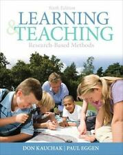EUC Learning and Teaching: Research-Based Methods (Sixth Edition) Kauchak, Eggen