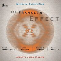 Electric Voice Theatre Quartet - Minerva Scientifica - The Franklin Effect [CD]