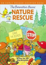 The Berenstain Bears' Nature Rescue An Early Reader Chapter Book 9780310768043