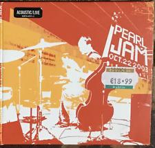 Pearl Jam Benaroya Hall Oct 22 2003 2 CDs Acoustic/Live + Single 3 Songs Austria