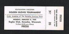 RARE 1960 WISCONSIN Golden Gloves full PRESS boxing ticket Kenosha