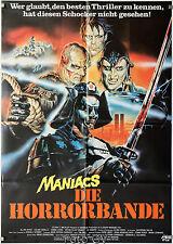 Maniacs-Die Horrorbande Neon Maniacs 1985 Orig.-Kinoplakat Art:Peltzer/Sciotti