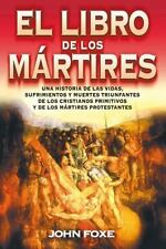 NEW - El libro de los martires (Spanish Edition) by Foxe, John