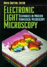 Electronic Light Microscopy : The Principles and Practice of Video-Enhanced Cont