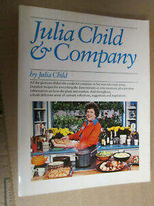 Julia Child JULIA CHILD AND COMPANY First Edition SIGNED