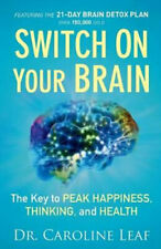 NEW Switch on Your Brain By Dr. Caroline Leaf Paperback Free Shipping