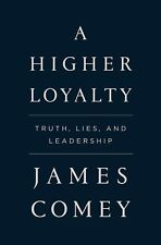 A Higher Loyalty:Truth, Lies, and Leadership:PDF (Downloadable to any device!!)
