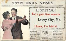 """For A Good Time Come to"" Lowry City MO~Daily News Extra!~1910 Newspaper PC"