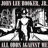John Lee Hooker Jr. All Odds Against Me CD NEW SEALED 2008 ECD Blues