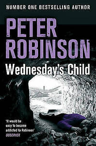 Wednesday's Child by Peter Robinson (Paperback, 2012)