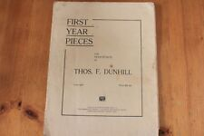 First Year Pieces for Pianoforte by Thomas F Dunhill