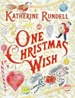 One Christmas Wish, Rundell, Katherine, New, Book