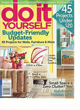 DO  IT  YOURSELF, WINTER, 2013 ( BUDGET- FRIENDLY UPDATES* 45 PROJECTS UNDER $20