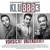 Vorsicht Unzensiert! von KLUBBB3 | CD | Zustand gut