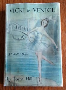 Vicki in Venice – dw 1962 1st – Lorna Hill **RARE**