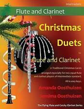 Christmas Duets for Flute and Clarinet: 21 Traditional Carols arranged for equal