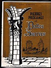 Pierres profanes et dalles sacrées Michel de Galzain  Le Morbihan pittoresque