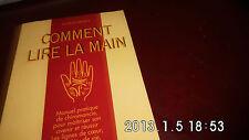 """Livre Esotérisme """" Comment Lire la Main - Albert Monti """""""