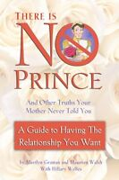 There is No Prince and Other Truths Your Mother Ne