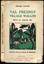 Belgique, Gerard Cotton : VAL FRESNOY, VILLAGE WALLON. Ill. Huguette Byls - 1939
