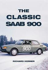 The Classic Saab 900 by Richard Horner (Paperback, 2016)