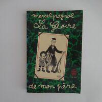 Marcel Pagnol 1975 La gloire de mon père littérature roman France N5924