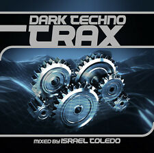 CD Dark Techno Trax mixed by Israel Toledo
