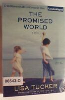 NEW *Sealed* AUDIO BOOK on CDs THE PROMISED WORLD Lisa Tucker