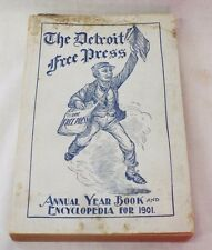 RARE 1901 THE DETROIT FREE PRESS Annual YEARBOOK and ENCYCLOPEDIA Book