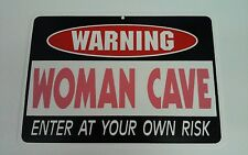 """8.5"""" X 12"""" Warning Woman Cave Enter At Own Risk Plastic Sign"""