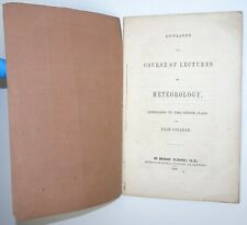 DENISON OLMSTED Outlines Course Lectures Meteorology Astronomy Yale College 1850