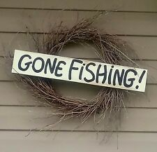 Distressed Gone Fishing Sign, Hand Painted, Cabin By The Lake Or Beach Decor