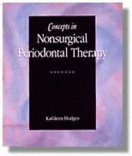 Concepts in Nonsurgical Periodontal Therapy (Rp-Dental Assisting Procedures)