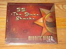 B.B. & THE BLUES SHACKS - MIDNITE DINER / DIGIPACK-CD 2001 OVP! SEALED!