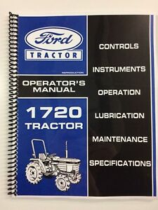OPERATORS MANUAL FOR FORD 1720 TRACTOR OWNERS MANUAL