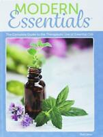 Modern Essentials The Complete Guide to the Therapeutic Use of Essential Oils 9e