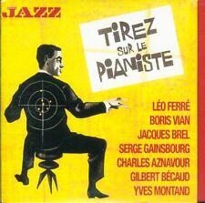 Tirez Sur Le Pianiste - Leo Ferre/Jacques Brel/Serge Gainsbourg/Aznavour Cd Mint
