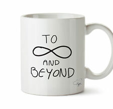 TO INFINITY AND BEYOND  10oz mug gift present cup homeware kitchen cutlery
