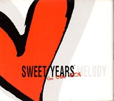 SWEET YEARS - MELODY - CD ( COME NUOVO ) DIGIPACK