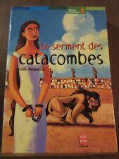 Odile Weulersse: le serment des catacombes/ Le Livre de Poche Jeunesse
