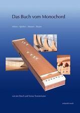 Das Buch vom Monochord: Horen - Spielen - Messen - Bauen (Zeitpunkt Musik)
