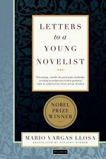 Letters to a Young Novelist by Mario Vargas Llosa (2003, Paperback, Revised)