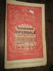 DIZIONARIO INFERNALE CON NUMEROSE ILLUSTRZIONI MAGICHE  di FRANCESCO ZINGAROPOLI