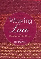 Weaving Lace with Madelyn van der Hoogt [DVD] How to Design Your Own Patterns