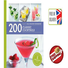 200 Classic Cocktails Recipe Book Hamlyn All Colour Cookery Party Drink Alcohol