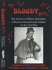 The Bloody 85th: Letters of Milton McJunkin, Western Pennsylvanian Soldier