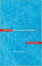 Explaining Psychological Statistics by Barry H. Cohen (2000, Hardcover, Revised)
